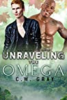 Unraveling the Omega (Hobson Hills Omegas #6)