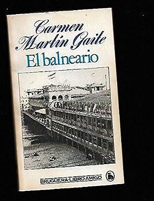 El Balneario By Carmen Martín Gaite
