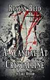 A Scandal at Crystalline (An Early Mystery #1)
