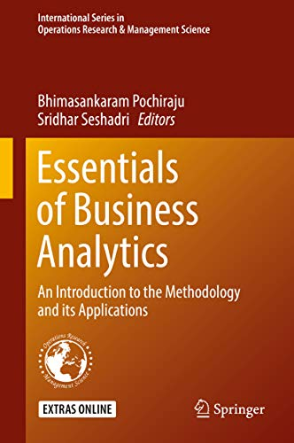 Essentials of Business Analytics An Introduction to the Methodology and its Applications