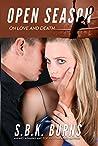 Open Season: on love and death