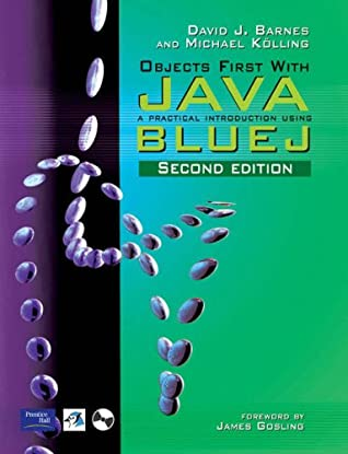 Objects First with JAVA: AND Practical Debugging in JAVA: A Practical Introduction Using BlueJ
