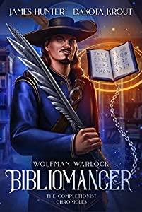 Bibliomancer (The Completionist Chronicles: Wolfman Warlock, #1)
