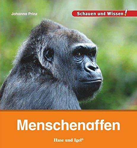 Menschenaffen: Schauen und Wissen! Johanna Prinz