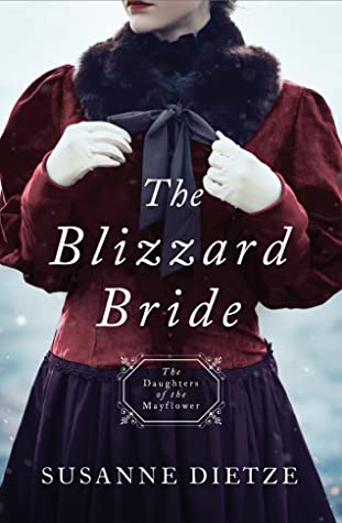 The Blizzard Bride (Daughters of the Mayflower, #11)