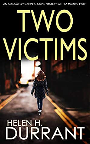 TWO VICTIMS (Detective Rachel King thrillers Book 2)