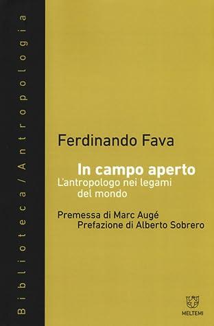 In campo aperto. L'antropologo nei legami del mondo by Ferdinando Fava