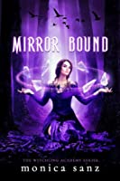 Mirror Bound (The Witchling Academy Book 2)