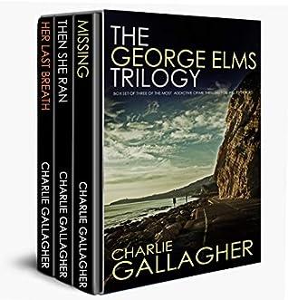 The George Elms Trilogy