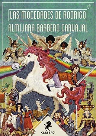 Las mocedades de Rodrigo by Almijara Barbero Carvajal