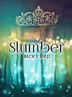 Slumber: A quest to find the most beautiful princess that doesn't go as planned.