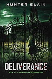 Deliverance (The Preternatural Chronicles, #0.5)