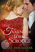 The Taming of Lord Scrooge (Infamous Lords, #3.5)