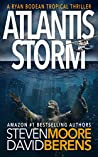 Atlantis Storm (Ryan Bodean Tropical Thriller #1)