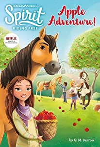 Spirit Riding Free: Apple Adventure!