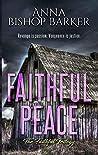 Faithful Peace (The Faithful Series Book 3)