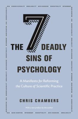 The Seven Deadly Sins Of Psychology A Manifesto For