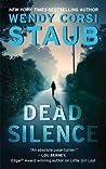 Dead Silence by Wendy Corsi Staub