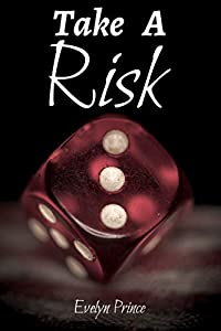 Take A Risk: An erotic MMF BDSM novel