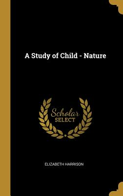 A Study of Child - Nature