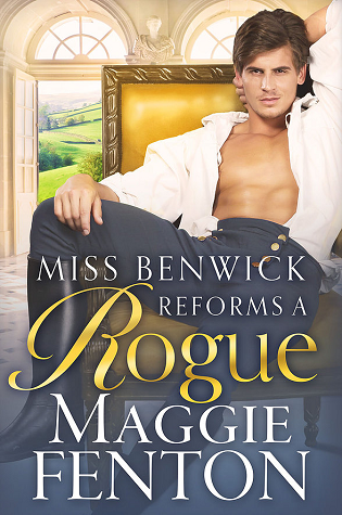 Miss Benwick Reforms a Rogue