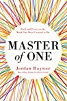 Master of One: Find and Focus on the Work You Were Created to Do