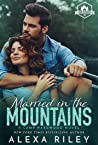 Married in the Mountains (Camp Hardwood, #1)