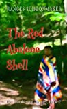 The Red Abalone Shell (The Last Crystal Trilogy, Book 2)