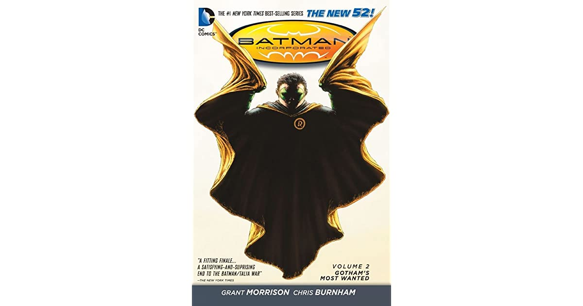 Batman Incorporated, Volume 2: Gotham's Most Wanted by Grant