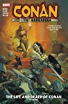 Conan the Barbarian: The Life and Death of Conan, Book One