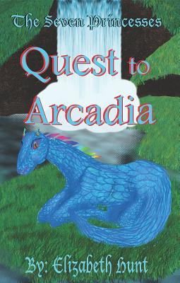 Quest to Arcadia (The Seven Princesses #1)