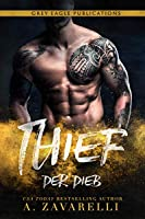 Thief – Der Dieb: Ein Roman aus Bostons Unterwelt