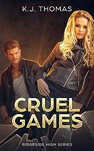 Cruel Games (Ridgeside High #3)