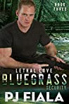 Lethal Love (Bluegrass Security, #3)
