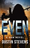 Even (Ham #2) ebook review