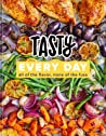 Tasty Every Day - Tasty