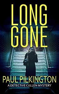 Long Gone (DCI Paul Cullen Mysteries, #1)