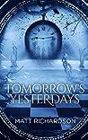 Tomorrow's Yesterdays (Rift Runner Book 1)