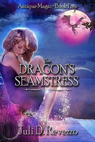 The Dragon's Seamstress (Antique Magic #4)