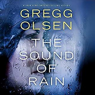 The Sound of Rain (Nicole Foster Thriller #1) by Gregg Olsen