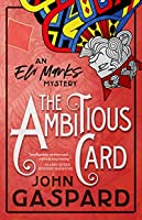 The Ambitious Card (An Eli Marks Mystery #1)