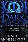 The Queen (A Wicked Trilogy #3.7)
