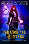 Paranormal Hunters (Magical Hunters Academy, #1)