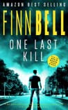 ONE LAST KILL by Finn Bell