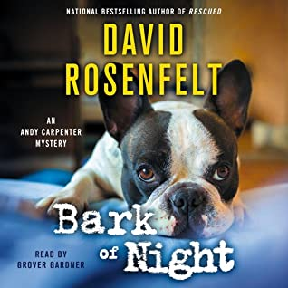 Bark of Night (Andy Carpenter #19)