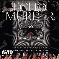 Echo Murder (Wilde Investigations Book 2)