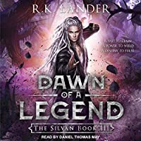 Dawn of a Legend (The Silvan, #3)