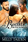 Beasts Of Both Worlds (Paranormal Dating Agency, #22)