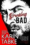 Breaking Bad (Bad Boys of the Bay, #2)