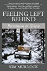 Feeling Left Behind by Kim Murdock
